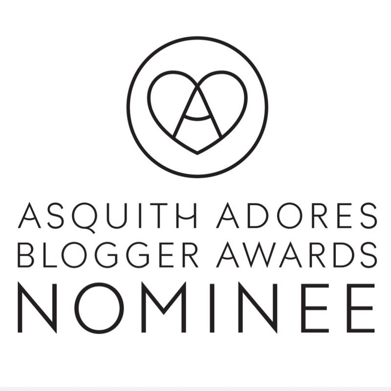 I've been nominated for an Asquith Adores Bloggers' Award!