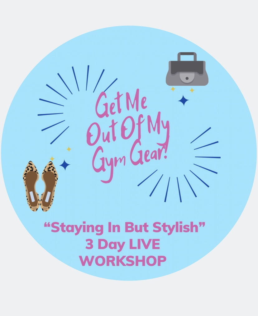 """Get Me Out Of My Gym Gear"" – Free Workshop"